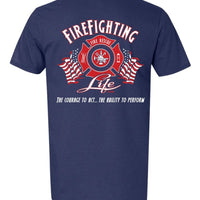 FireFighting Life Tee