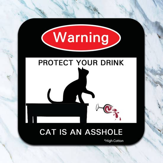 Warning Cat Asshole Coaster