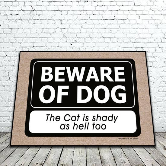 Beware Of Dog – Cat Is Shady Mat