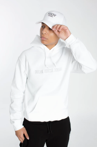 DREAM. HUSTLE. DEMAND. HOODIE