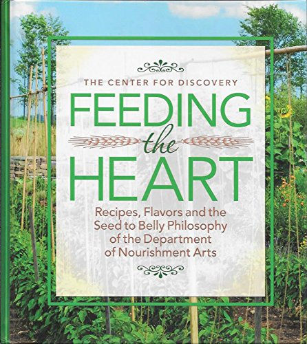Feeding the Heart by The Center For Discovery