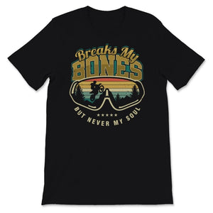 Break My Bones Motocross Unisex Premium T-Shirt