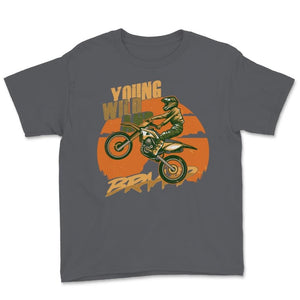 Young Wild And Braap Motocross Unisex Youth T-Shirt