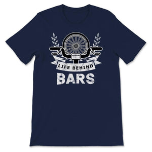 Life Behind Bars Bike Cycling Unisex Premium T-Shirt