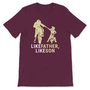 Like Father Like Son Motocross Unisex Premium T-Shirt