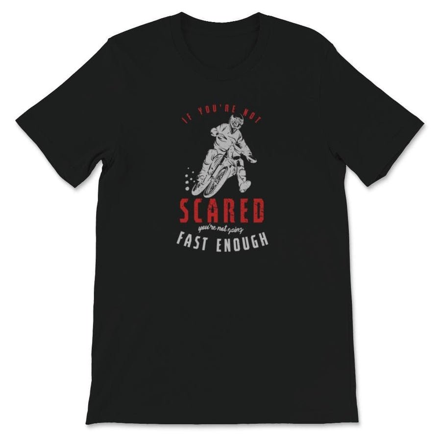 If You're Not Scared Motocross Unisex Premium T-Shirt