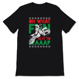 Oh What Fun It Is To Braaap Motocross Ugly Christmas Unisex Premium
