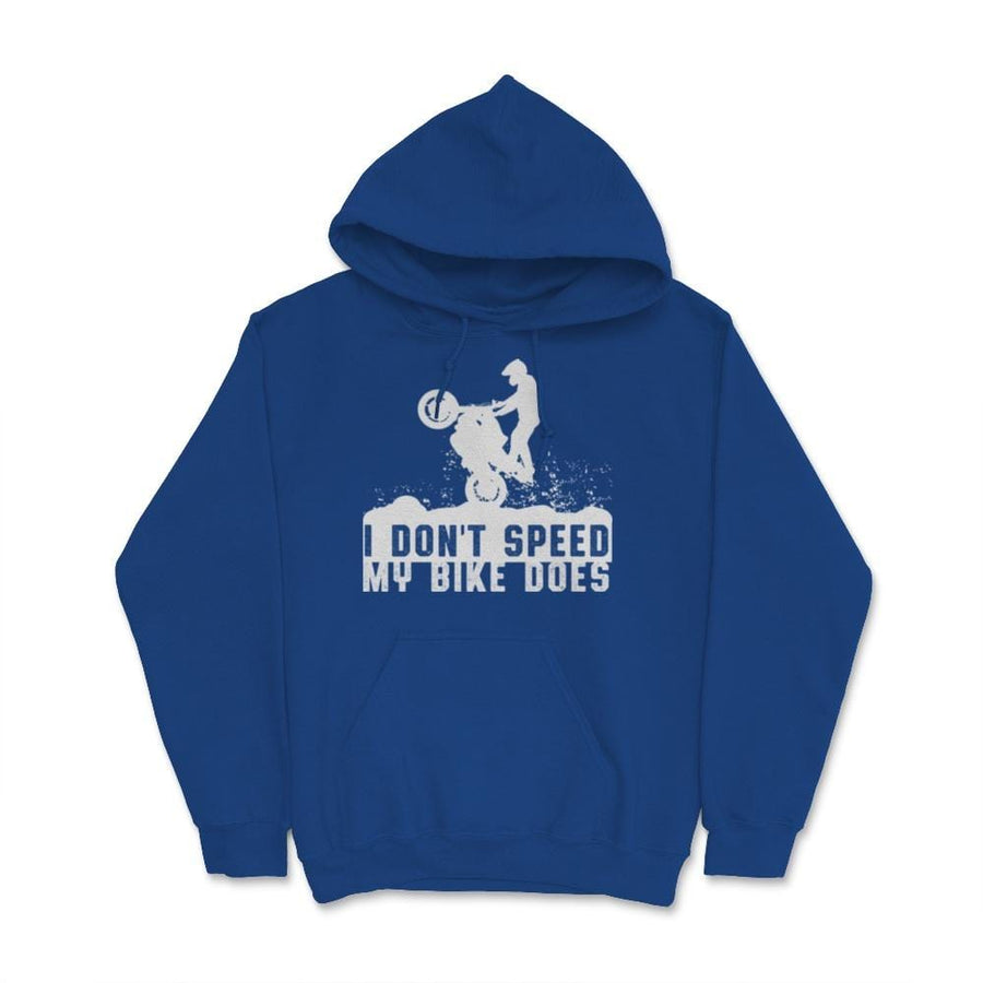 I Don't Speed My Bike Does Motocross Unisex Hoodie