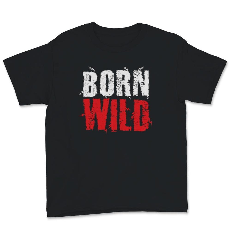 Born Wild Unisex Youth T-Shirt