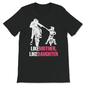 Like Mother Like Daughter Motocross  Unisex Premium T-Shirt