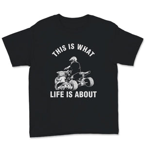 This Is What Life Is About Quad Father Son Unisex Youth T-Shirt