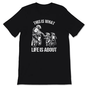 This Is What Life Is About Motocross Family Unisex Premium T-Shirt