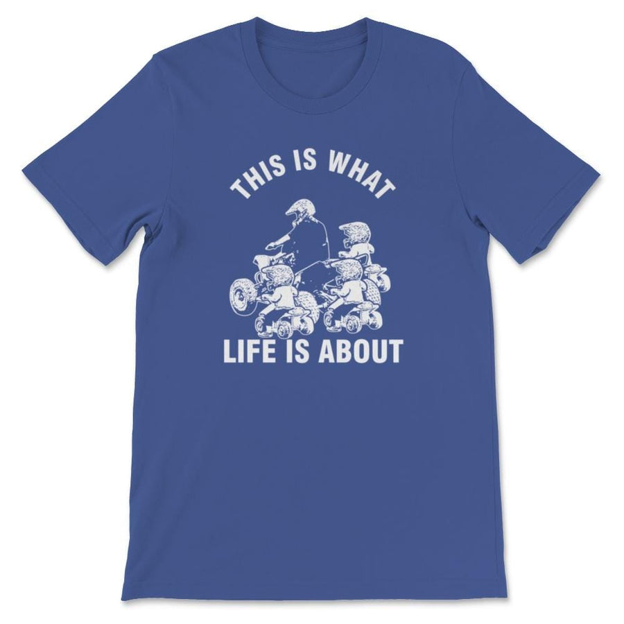 This Is What Life Is About Quad Father Three Kids Children Unisex