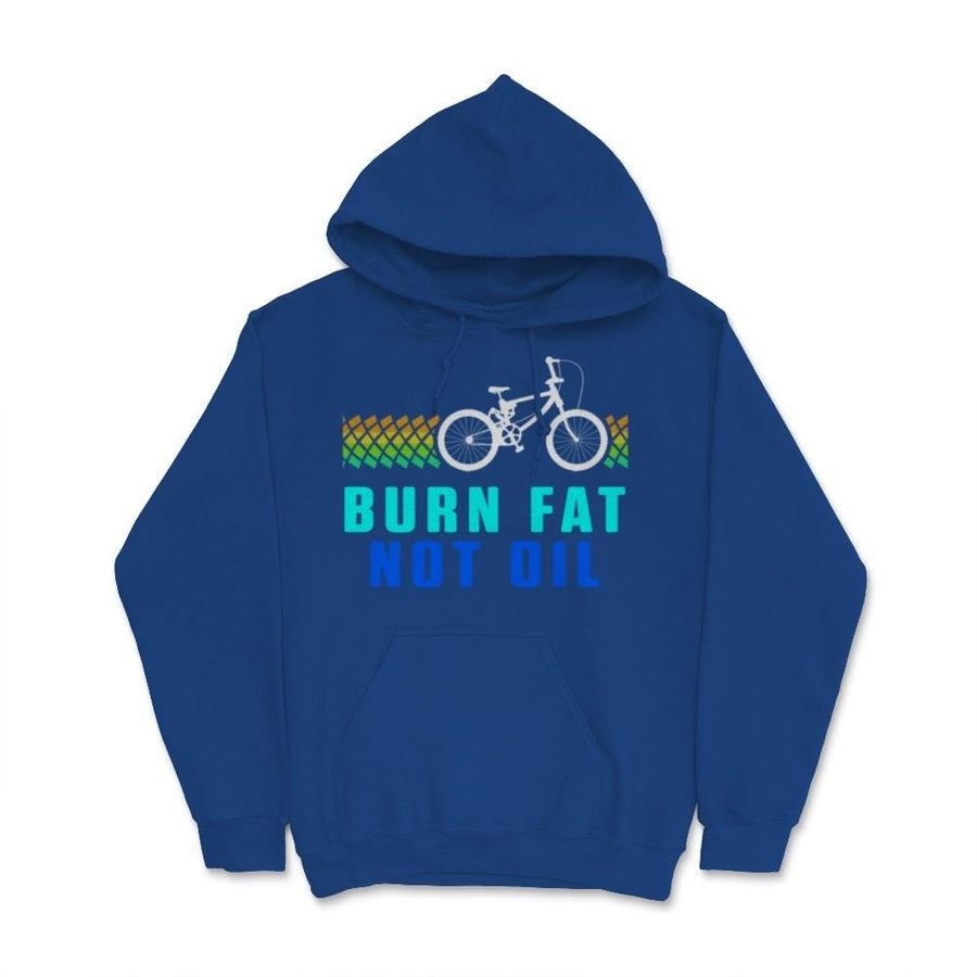 Burn Fat Not Oil BMX Unisex Hoodie