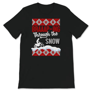 Braaaping Through The Snow Motocross Ugly Christmas Unisex Premium