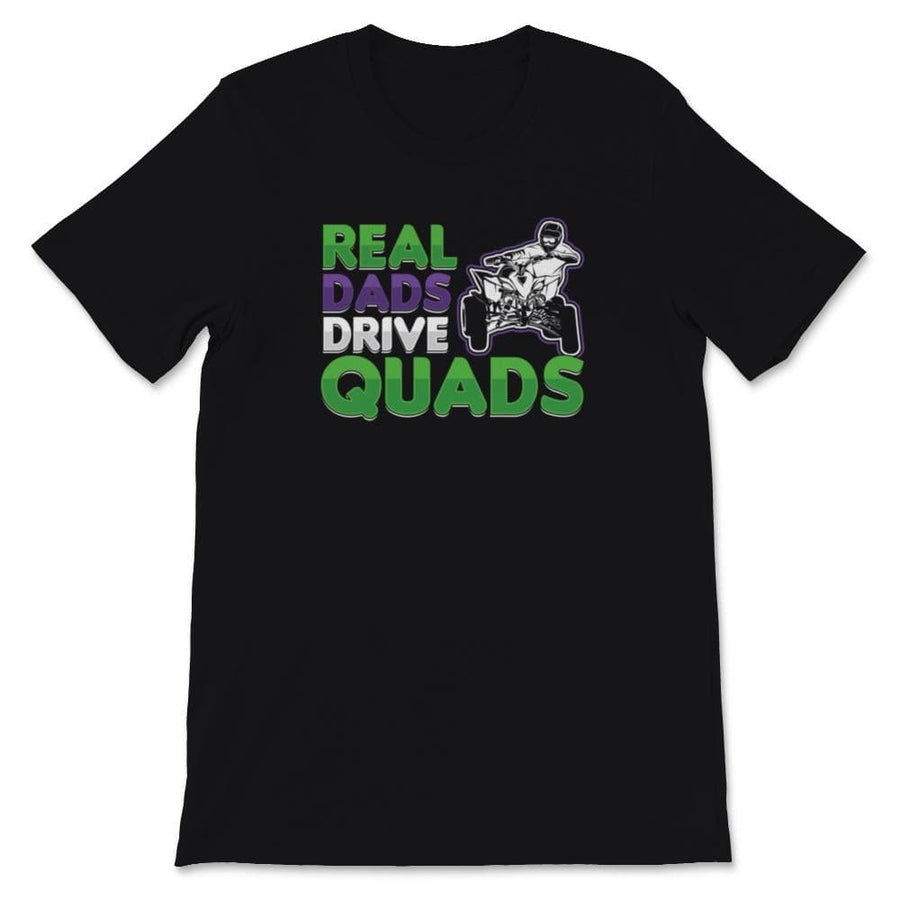 Real Dads Drive Quads ATV Quad Unisex Premium T-Shirt