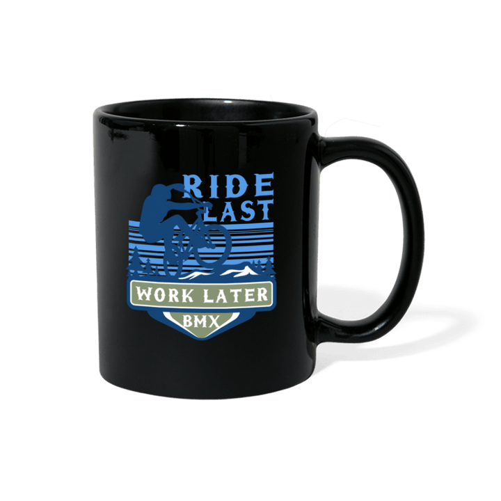 Ride Last Work Later BMX Mug - black