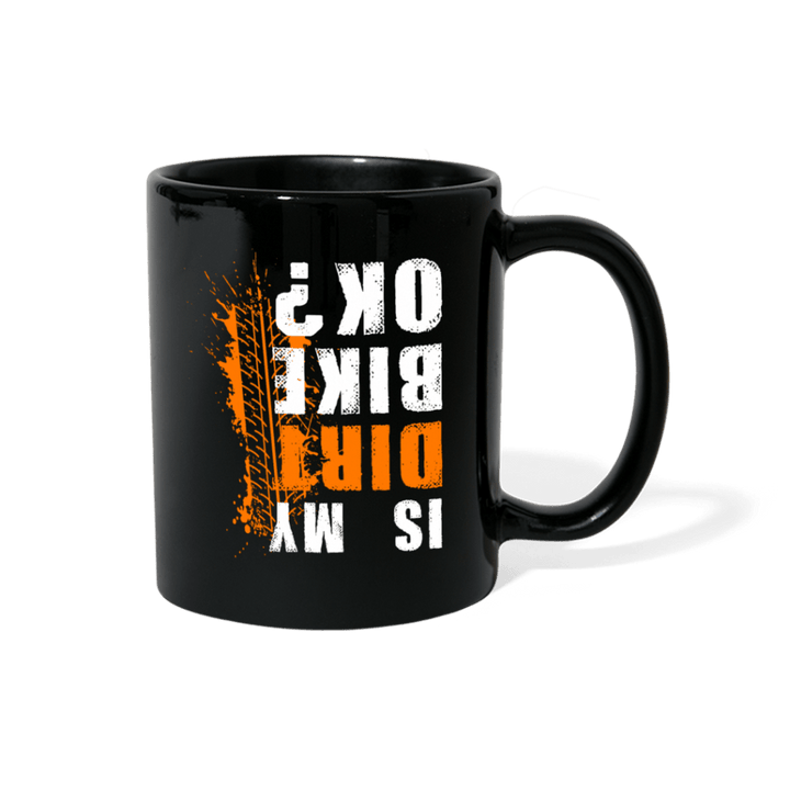 Is My Dirt Bike Ok? Motocross Mug - black