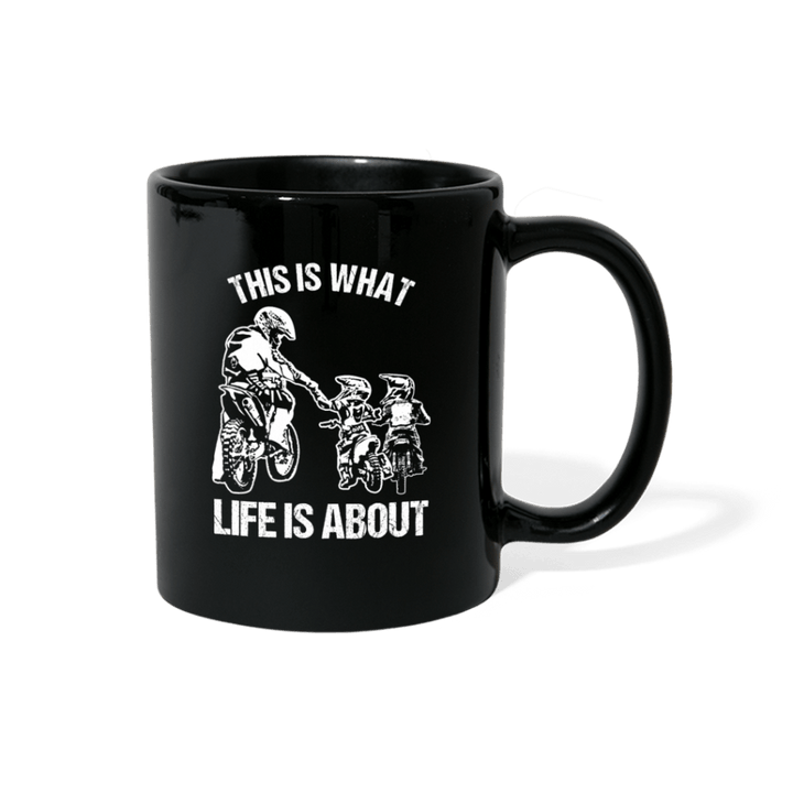 This Is What Life Is About Father And Two Kids Motocross Mug - black