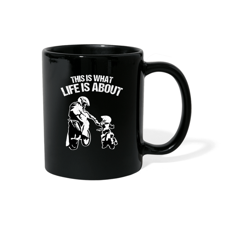 This Is What Life Is About Father And Child Mug - black