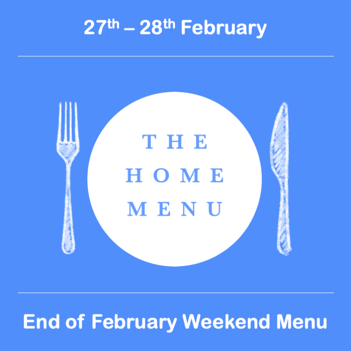 Last Weekend of February Menu SOLD OUT!!