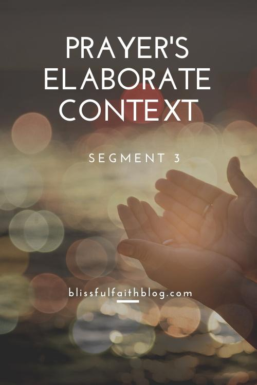 "alt=""Prayer's Elaborate Context article by Blissful Faith Blog"""