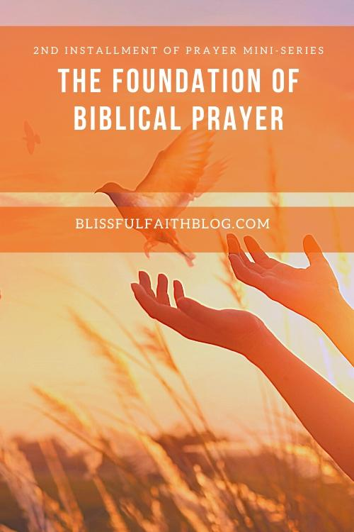"alt=""PRAYER'S FOUNDATION article by Blissful Faith Blog"""