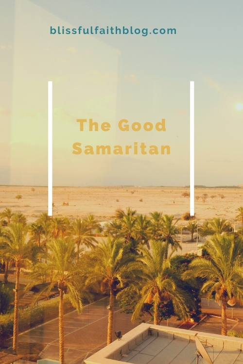 "alt=""THE Good Samaritan"" article by Blissful Faith Blog LLC with picture of Jericho"