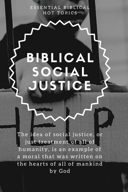 Social Justice According to the Bible