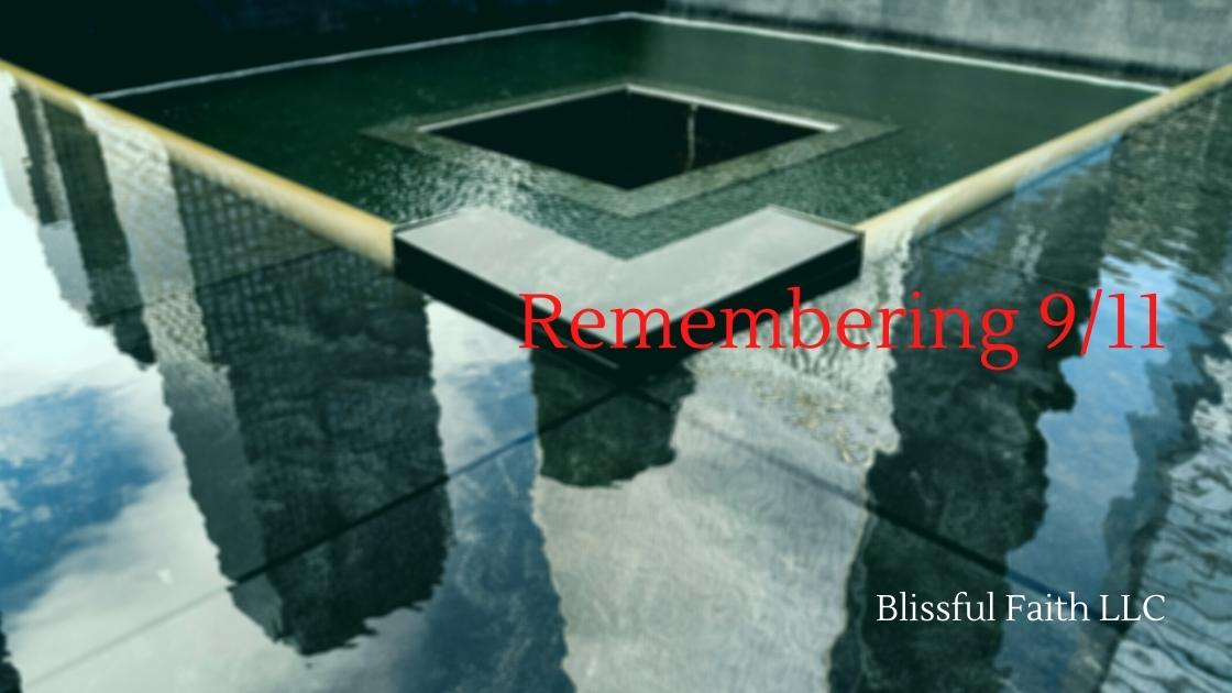 """September 11 Tribute article by Blissful Faith LLC"""