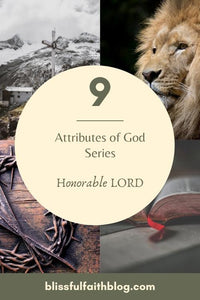 Attributes of God: Honorable LORD