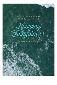 Attributes of God: Faithful King