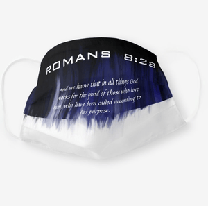 Romans 8:28 Face Mask