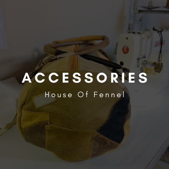House Of Fennel accessories