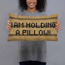 Load image into Gallery viewer, Villager News - I am holding a pillow! - Pillow