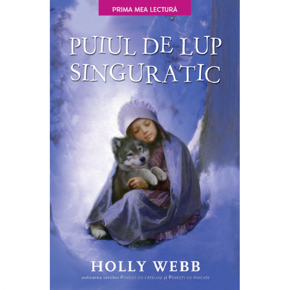 Puiul de lup singuratic, Holly Webb