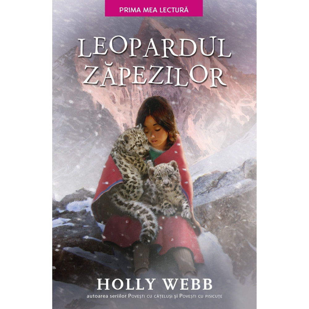 Leopardul zapezilor, Holly Webb