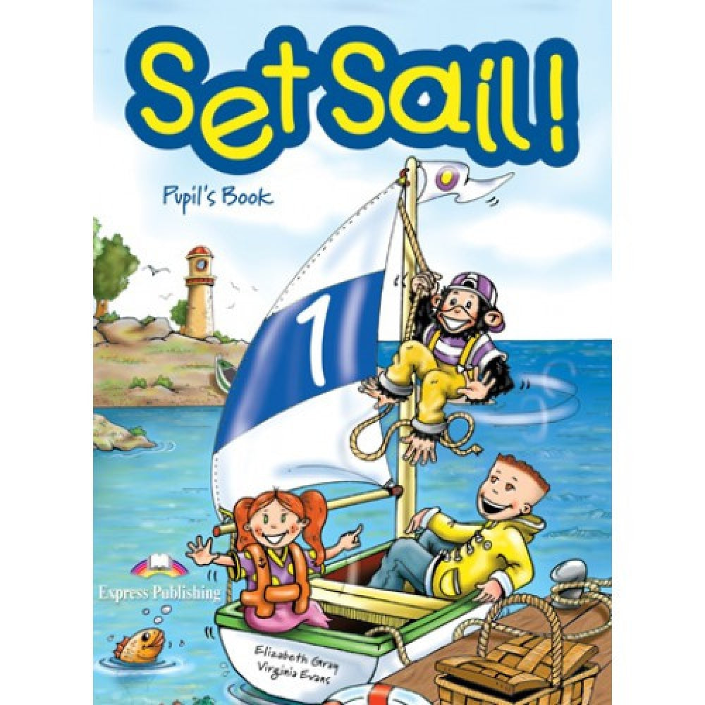 Set Sail 1 Pupils Book