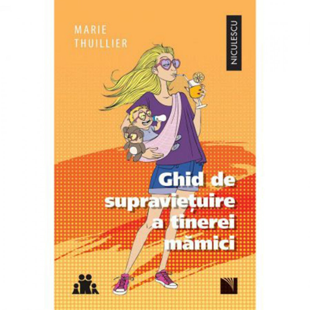 Ghid de supravietuire a tinerei mamici - Marie Thuillier