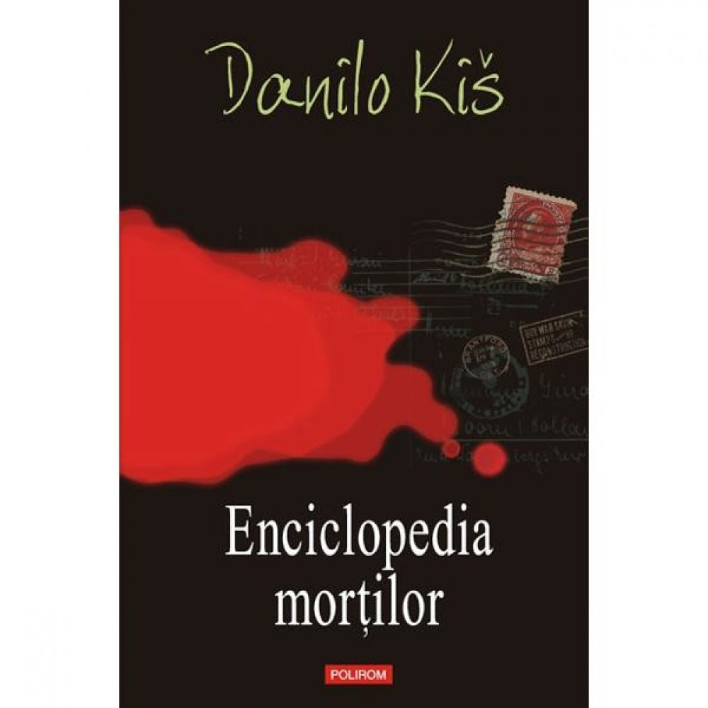 Enciclopedia mortilor - Danilo Kis