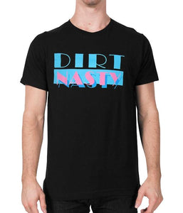 Dirt Nasty Miami Vice Shirt (Black)