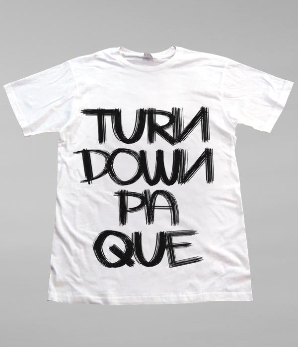Lil Jon Turn Down Pa Que Shirt (White)