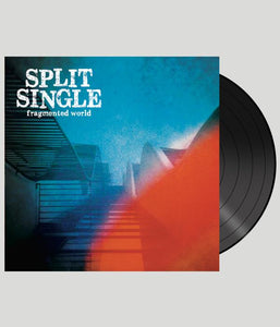 Split Single Fragmented World Vinyl
