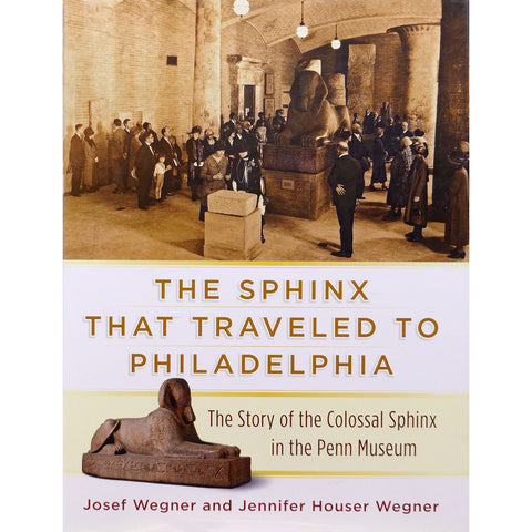The Sphinx That Traveled To Philadelphia