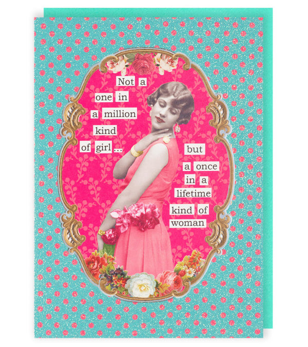 Not A One In A Million Kind Of Girl.... Greetings Card