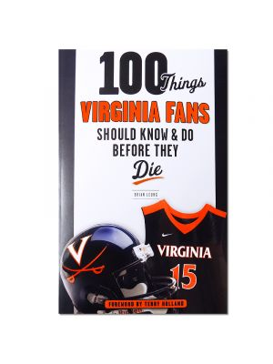 100 Things Virginia Fans Should Know