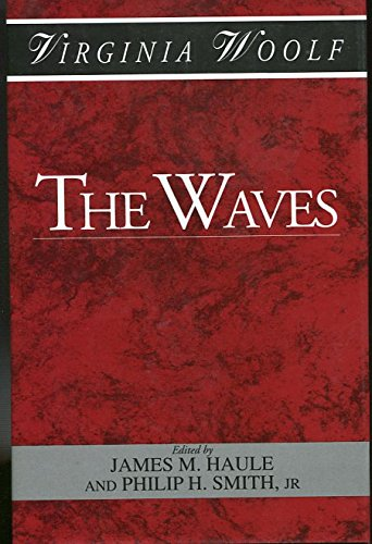 The Waves (Shakespeare Head Press Edition of Virginia Woolf)