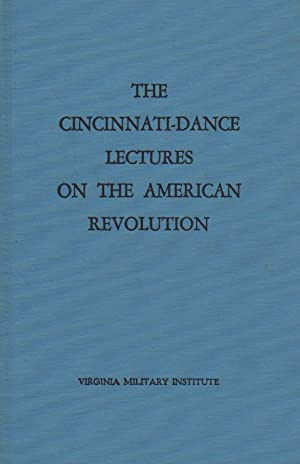 The Cincinnati-Dance Lectures on the American Revolution