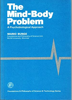 The Mind-Body Problem : A Psychobiological Approach