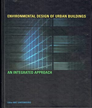 Environmental Design Of Urban Buildings : An Integrated Approach